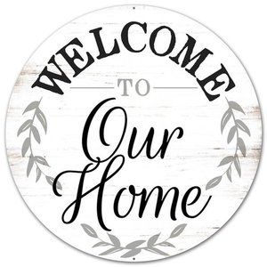 """12"""" Metal Rustic Welcome to Our Home Sign"""